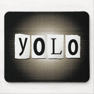 YOLO concept. Mouse Pad