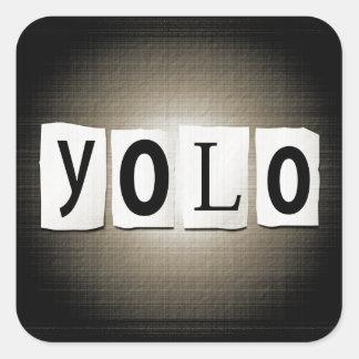 YOLO concept. Square Sticker