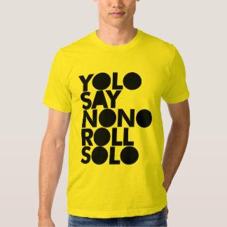 YOLO Roll Solo Filled Tshirt