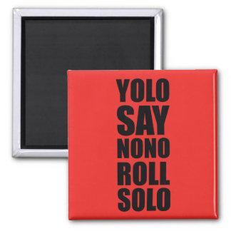 YOLO Roll Solo Magnet