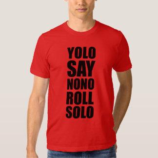 YOLO Roll Solo Tees