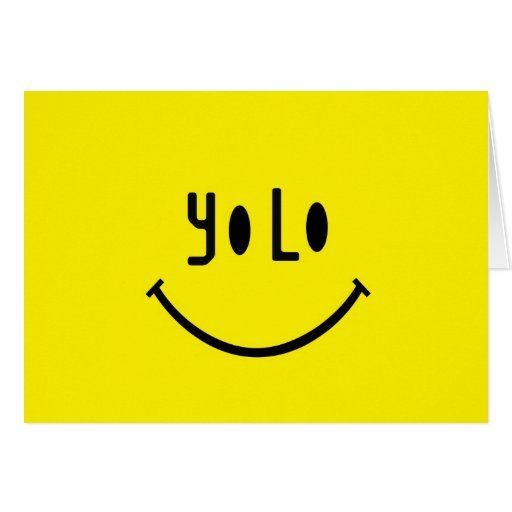 Yolo Smiley Face Greeting Card