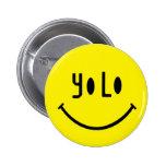 Yolo Smiley Face Pinback Button