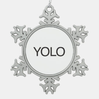 YOLO SNOWFLAKE PEWTER CHRISTMAS ORNAMENT