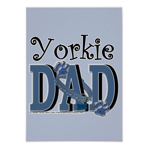 Yorkie DAD Posters