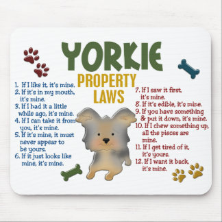 Yorkie Property Laws 4 Mouse Pad