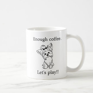 Yorkie - Yorkshire Terrier - Coffee Play Coffee Mug