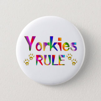 Yorkies Rule 2 Inch Round Button