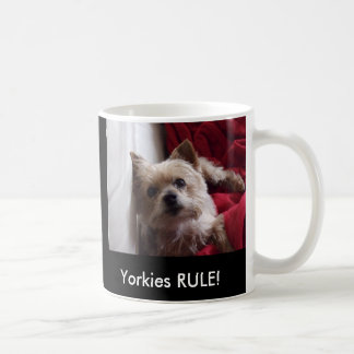 Yorkies RULE! Coffee Mug