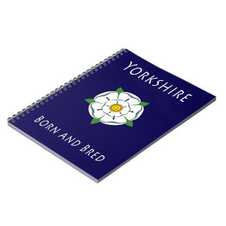 Yorkshire born and bred spiral bound Notebook