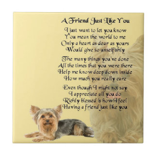 Yorkshire Terrier Dog Friend Poem Tile
