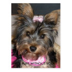 Yorkshire Terrier, IT'S RUFF WITHOUT YOU! Postcard
