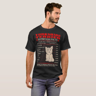 Yorkshire Terrier Nutrition Facts Stubbornness Tee