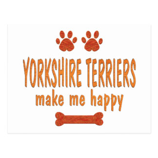 Yorkshire Terriers Make Me Happy Postcard