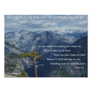 Yosemite Valley, God is my Rock, Psalm 62 Poster