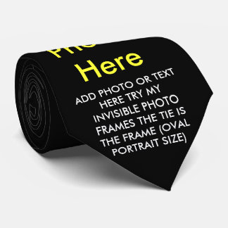 YOU ADD PHOTO OR TEXT-TIE- TIE