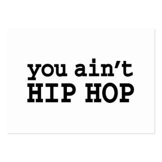 you ain't HIP HOP Large Business Card