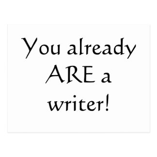 You Already are a Writer! Postcard