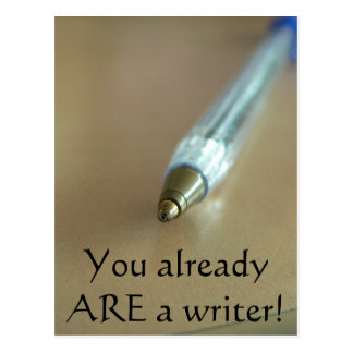 You Already ARE a Writer! (with Pen) Postcard