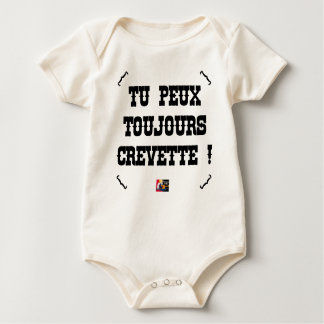 YOU ALWAYS CAN SHRIMP! - Word games Baby Bodysuit