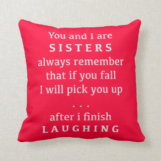You and I Are Sisters Throw Pillow