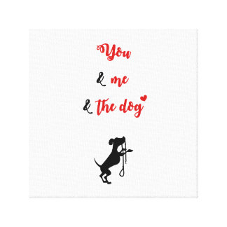 You and Me and the dog Canvas Print