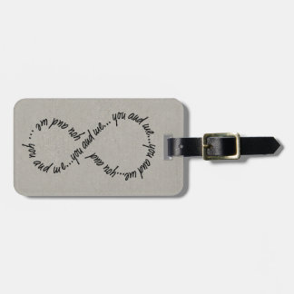 You and Me Infinity Luggage Tag w/ leather strap