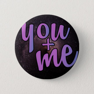 You and me, night sky 2 inch round button