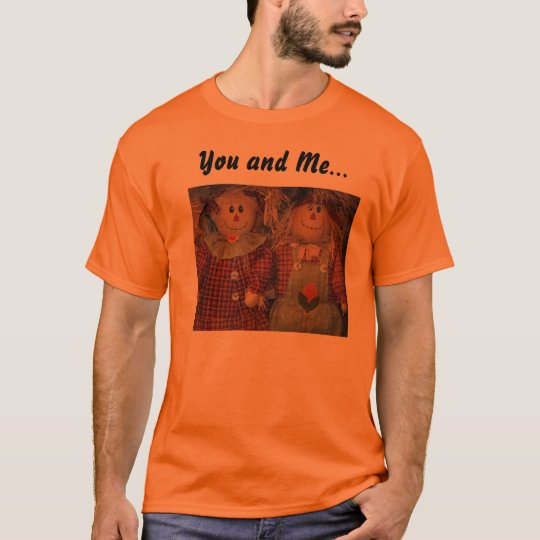 You and Me... T-Shirt