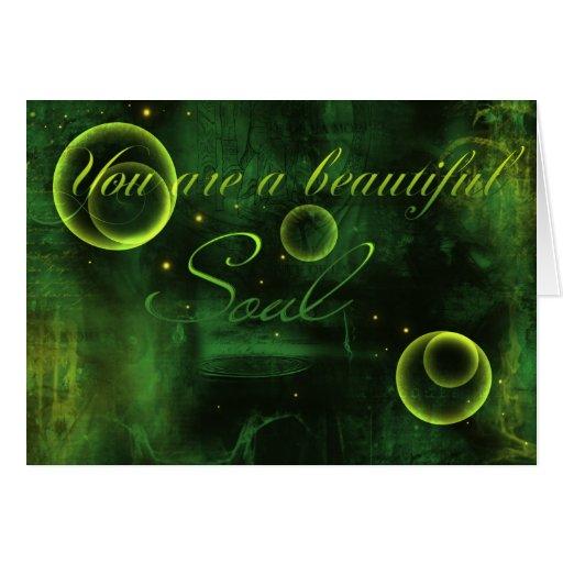 You Are A Beautiful Soul CardA Beautiful Soul