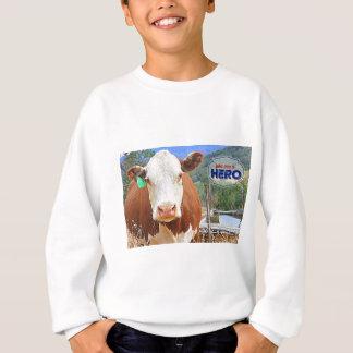You are a Hero! Cow Sweatshirt