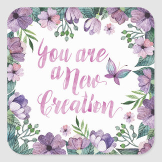 You Are a New Creation Stickers