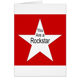 You are a Rockstar Greeting Card