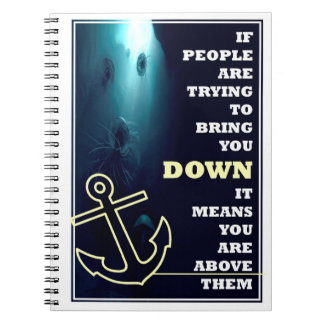 You are above them - Inspirational Quote Notebook