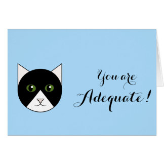 """""""You Are Adequate"""" Card with Cat"""
