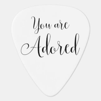 You are Adored, Inspiring Message Guitar Pick