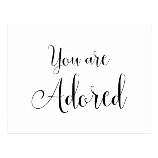 You are Adored, Inspiring Message Postcard