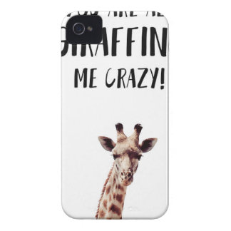 You Are All Giraffing Me Crazy iPhone 4 Case-Mate Case