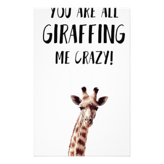 You Are All Giraffing Me Crazy Stationery