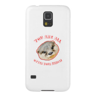 You Are All Otter Your Minds - Animal Pun Cases For Galaxy S5