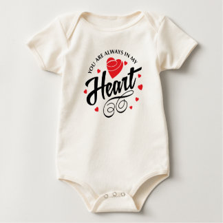 You Are Always in My Heart Valentine | Bodysuit