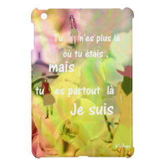 You are always with me even you are not. case for the iPad mini
