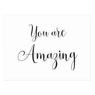 You are Amazing, Inspiring Message Postcard