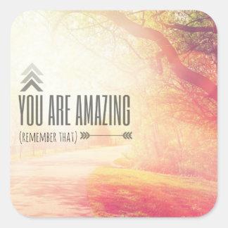 You Are Amazing Square Sticker
