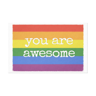 You Are Awesome Canvas Print rainbow