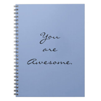 """""""You are Awesome."""" Colors this season """"Serenity"""" Note Books"""