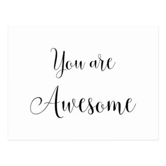 You are Awesome, Inspiring Message Postcard