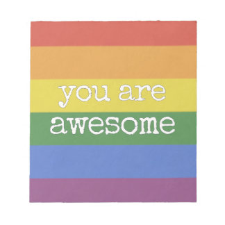 You Are Awesome Notepad rainbow