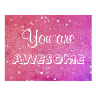 You Are Awesome Pink Bokeh Postcard