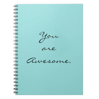 """""""You are Awesome.""""  Spring Color """"Limpet Shell"""" Note Books"""